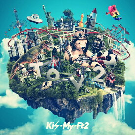 To-y2 (初回盤A CD+DVD) [ Kis-My-Ft2 ]