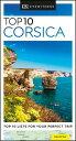 DK Eyewitness Top 10 Corsica DK EYEWITNESS TOP 10 CORSICA (Pocket Travel Guide) [ Dk Eyewitness ]