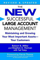 The New Successful Large Account Management: Maintaining and Growing Your Most Important Assets -- Y