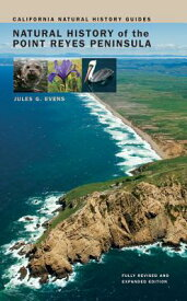 Natural History of the Point Reyes Peninsula NATURAL HIST OF THE POINT REYE (California Natural History Guides (Paperback)) [ Jules Evens ]