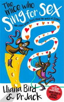 The Mice Who Sing for Sex: And Other Weird Tales from the World of Science