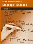 Holt McDougal Literature: Language Handbook Grade 11
