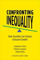 Confronting Inequality: How Societies Can Choose Inclusive Growth