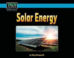 Solar Energy SOLAR ENERGY (Tech Bytes, High-Tech) [ Meg Marquardt ]