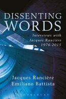 Dissenting Words: Interviews with Jacques Ranciere