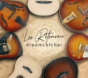 Dreamcatcher [ Lee Ritenour ]