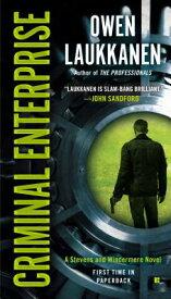 Criminal Enterprise CRIMINAL ENTERPRISE (Stevens and Windermere Novels) [ Owen Laukkanen ]