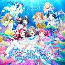 恋になりたいAQUARIUM (CD+Blu-ray) [ Aqours ]