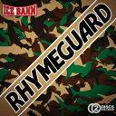 RHYME GUARD(CD+DVD) [ ICE BAHN ]