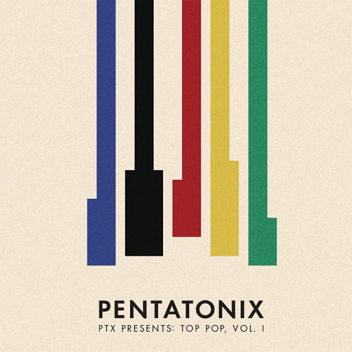 【輸入盤】PTXプレゼンツ:トップ・ポップ、VOL.1 [ Pentatonix ]