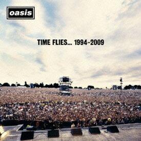 タイム・フライズ…1994-2009(2CD) [ オアシス ]