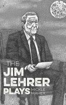 The Jim Lehrer Plays