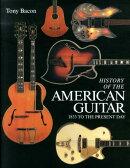 世界で一番美しいアメリカン・ギター大名鑑