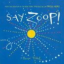 SAY ZOOP!(H)