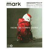 mark(13(SPRING/SUMME) 生きるためのアウトドアFACING THE CLIMATE (講談社MOOK)