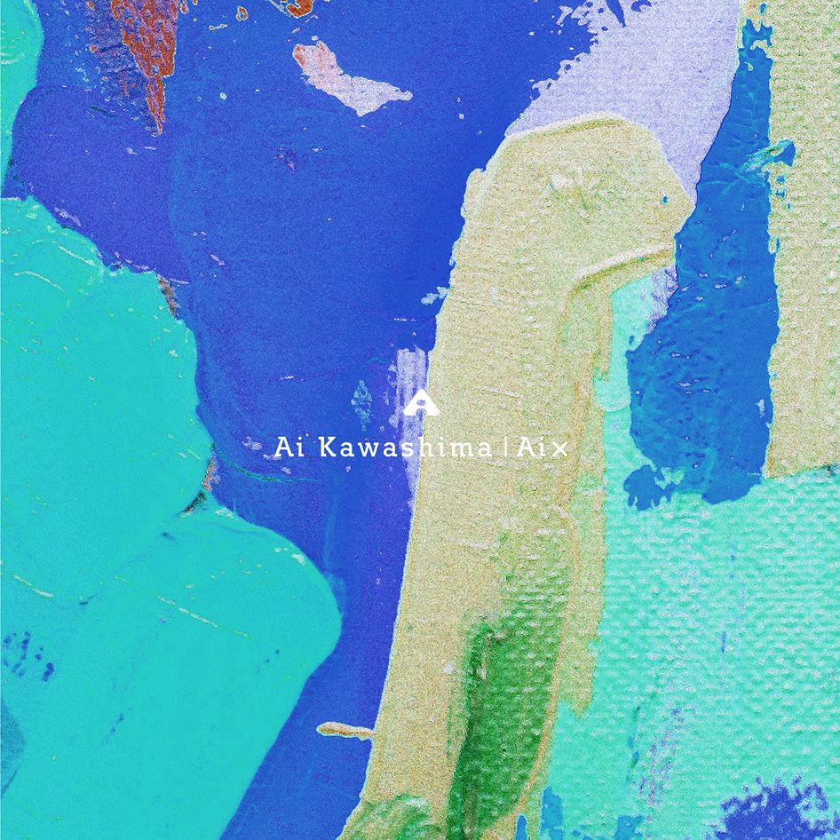 Ai X (初回限定盤 CD+DVD) [ 川嶋あい ]