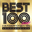 BEST 100 -Countdown Party Mix-