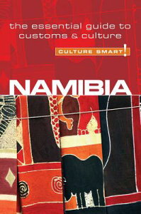 Namibia - Culture Smart!: The Essential Guide to Customs & Culture CULTURE SMART NAMIBIA - CULTUR (Culture Smart! The Essential Guide to Customs & Culture) [ Sharri Whiting ]