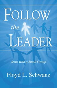 Follow_the_Leader:_Jesus_with