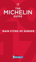 Michelin Guide Main Cities of Europe 2017: Restaurants & Hotels