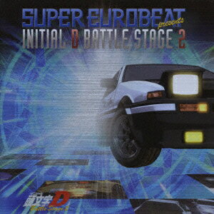 SUPER EUROBEAT presents INITIAL D BATTLE STAGE 2 [ (アニメーション) ]