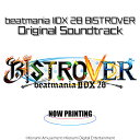 beatmania 2DX 28 BISTROVER ORIGINAL SOUNDTRACK [ (ゲーム・ミュージック) ]