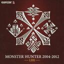 MONSTER HUNTER 2004-2012 【LIFE】 [ (ゲーム・ミュージック) ]