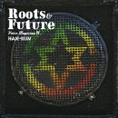 VOICE MAGICIAN 4 〜Roots&Future〜