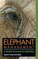 Elephant Management: A Scientific Assessment for South Africa