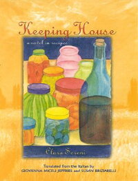 Keeping_House:_A_Novel_in_Reci