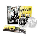The Story of CNBLUE NEVER STOP 【初回限定豪華版】