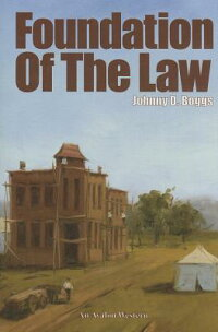 FoundationoftheLaw[JohnnyD.Boggs]