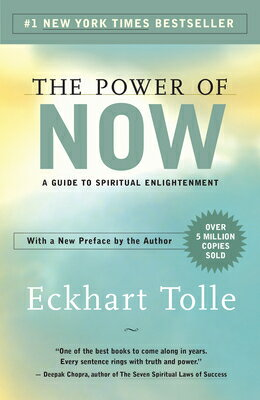 The Power of Now: A Guide to Spiritual Enlightenment POWER OF NOW [ Eckhart Tolle ]