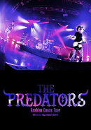 THE PREDATORS「Arabioan Dance Tour」@Zepp Diver City