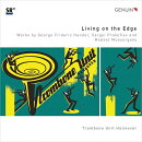 【輸入盤】Trombone Unit Hannover: Living On The Edge-mussorgsky, Handel, Prokofiev
