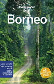 Lonely Planet Borneo LONELY PLANET BORNEO 5/E (Regional Guide) [ Lonely Planet ]