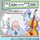 【輸入盤】Show Before The Snow