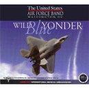 【輸入盤】Wild Blue Yonder: United States Air Force Band