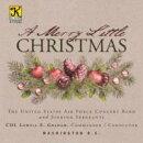 【輸入盤】A Merry Little Christmas: Us Air Force Concert Band Singing Sergeants