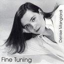 【輸入盤】Fine Tuning [ Denise Mangiardi ]