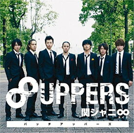 8UPPERS [ 関ジャニ∞[エイト] ]
