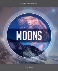 AcrosstheUniverse:Moons[KateRiggs]