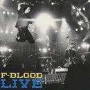 F-BLOOD LIVE