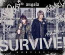 SURVIVE! (期間限定盤)