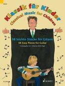 【輸入楽譜】子供のためのクラシック作品集: ギターのためのやさしく弾ける58の小品/Hegel編