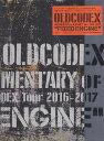 OLDCODEX DOCUMENTARY of OLDCODEX T