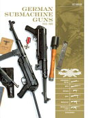 German Submachine Guns, 1918-1945: Bergmann Mp18/I, Mp34/38/40/41, Mkb42/43/1, Mp43/1, Mp44, Stg44,