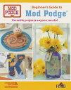Decopauge 101: Mod Podge Basics DECOPAUGE 101 [ Leisure Arts ]