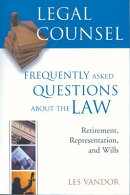Legal Counsel, Book Three: Retirement, Representation, and Wills