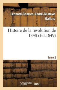 HistoiredeLaRa(c)Volutionde1848.Tome2[Gallois]